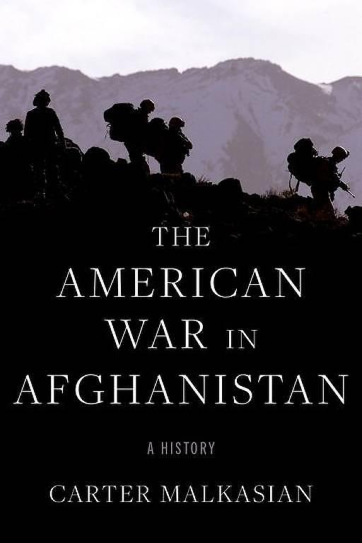 Capa do livro 'The American War in Afghanistan', escrito por Carter Malkasian, sobre a atuação dos EUA na guerra no Afeganistão