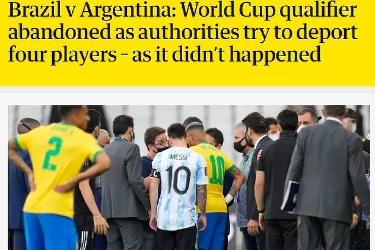 O Guardian, da Inglaterra, também destaca a suspensão do jogo e diz que autoridades tentam deportar quatro jogadores.