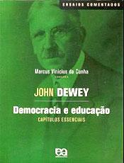 Dewey defendia a escola como instrumento de transformação