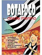 Livro conta a história do Botafogo para os pequenos torcedores