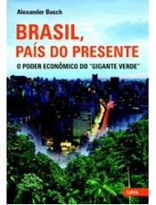Correspondente alemão elege o pior e o melhor do Brasil recente