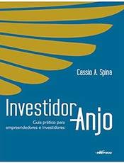 Edição divulga um novo conceito de investimento no Brasil