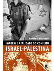 Imagem e Realidade do Conflito Israel-Palestina Norman G. Finkelstein Livraria