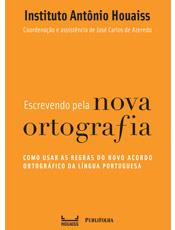 Livro mostra como usar as regras do novo Acordo Ortográfico da Língua Portuguesa -