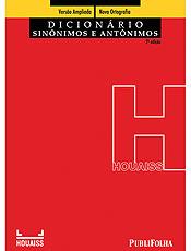 Novo dicionário traz mais de 96 mil sinônimos e mais de 90 mil antônimos